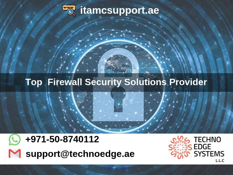 Top Firewall Security Solutions Provider in Dubai, UAE - ITAMCSUPPORT.